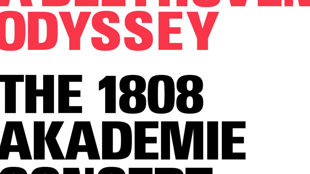 A Beethoven Odyssey: The 1808 Akademie Concert
